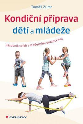 Kondiční příprava dětí a mládeže – Zásobník cvičení s moderními pomůckami