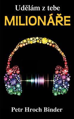 Udělám z tebe milionáře